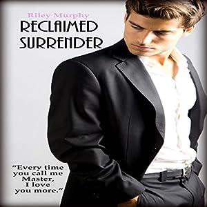 Reclaimed Surrender Audiobook