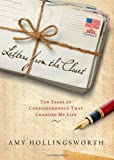img - for Letters from the Closet: Ten Years of Correspondence That Changed My Life book / textbook / text book