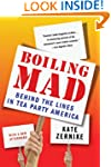 Boiling Mad: Behind the Lines in Tea...