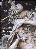 echange, troc Alain Jacobs - Laurent Delvaux : Gand, 1696 - Nivelles, 1778