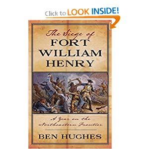 Download The Siege of Fort William Henry: A Year on the Northeastern Frontier ebook