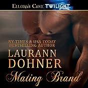 Mating Brand | [Laurann Dohner]