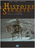 echange, troc Jean-Pierre Pécau, Igor Kordey, Chris Chuckry, Fred Blanchard - L'Histoire Secrète, Tome 10 : La pierre noire