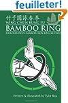 Wing Chun Kung Fu Bamboo Ring: Martia...
