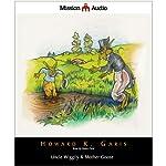 Uncle Wiggily & Mother Goose   Howard Garis