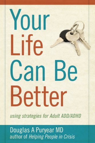 your-life-can-be-better-using-strategies-for-adult-add-adhd-english-edition