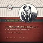 The Mercury Theatre on the Air, Vol. 1 |  Hollywood 360, CBS Radio