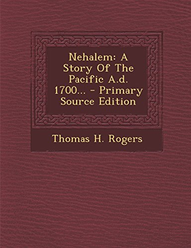 Nehalem: A Story Of The Pacific A.d. 1700... - Primary Source Edition
