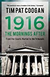 img - for 1916: The Mornings After book / textbook / text book