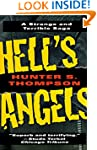 Hell's Angels: A Strange and Terrible...