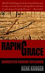 Raping Grace: Unmerited Favour Explained