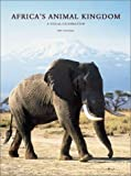 img - for Africa's Animal Kingdom: A Visual Celebration by Kit Coppard (2001-06-30) book / textbook / text book