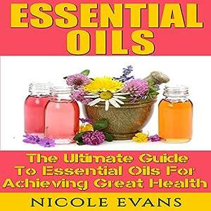 Essential Oils for Beginners, Version 2.0 Audiobook
