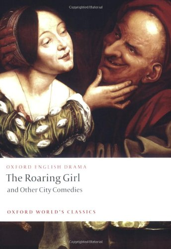 the roaring girl essay The more recent critical essays move beyond a strict focus on gender and cross-dressing to explore the roaring girl's depiction of other aspects of early modern.