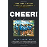 Cheer!: Inside the Secret World of College Cheerleaders ~ Kate Torgovnick
