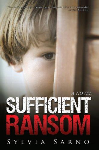 Book: Sufficient Ransom - A Novel by Sylvia Sarno