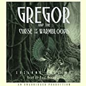 Gregor and the Curse of the Warmbloods: Underland Chronicles, Book 3 | Suzanne Collins