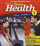 Teen Health, Course 1: Teachers Wraparound Edition