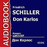 Don Karlos | Friedrich Schiller