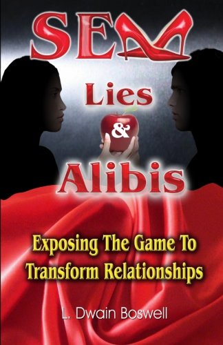 Sex Lies & Alibis: Exposing the Game to Transform Relationships
