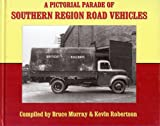 img - for A Pictorial Parade of Southern Region Road Vehicles book / textbook / text book