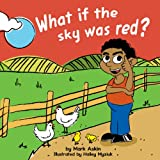 What If the Sky Was Red?