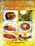 Persian Cuisine: Traditional, Regional, And Modern Foods