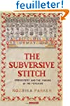 The Subversive Stitch: Embroidery and...