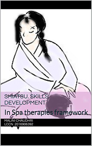 Shiatsu. Skills development: In Spa therapies framework
