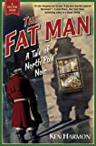 The Fat Man: A Tale of North Pole Noir noir