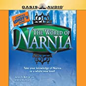 The Complete Idiot's Guide to the World of Narnia | James S. Bell, Cheryl Dunlop