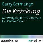 Die Kränkung | Barry Bermange