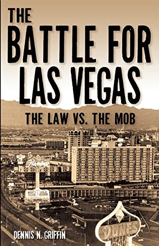 The Battle for Las Vegas: The Law vs the Mob (True Crime)