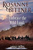 Embrace the Wild Land (Savage Destiny Book 4) (English Edition)