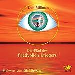 Der Pfad des friedvollen Kriegers | Dan Millman
