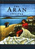 img - for The Aran Sweater by McQuillan, Deirdre (2002) Hardcover book / textbook / text book