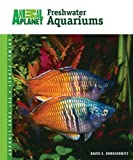 Freshwater Aquariums (Animal Planet Pet ...