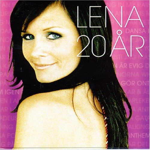 Lena Philipsson - Lena 20 Ar - Zortam Music