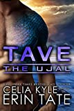 Tave (Scifi Alien Romance) (The Ujal Book 2) (English Edition)