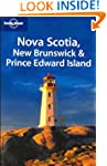 Lonely Planet Nova Scotia, New Brunsw...