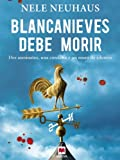 Blancanieves debe morir (Bodenstein & Kirchhoff n� 4)