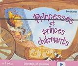echange, troc Eve Tharlet - Princesses et princes charmants