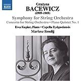 Bacewicz: Concerto For String Orchestra [Ewa Kupiec, Mariusz Smolij] [Naxos: 8573229]