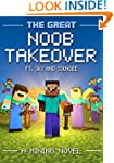 The Great Noob Takeover: A Mining Nov...