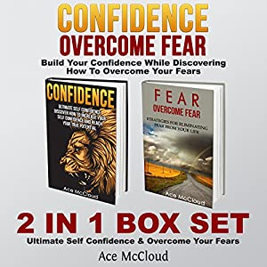 Confidence: Overcome Fear Audiobook
