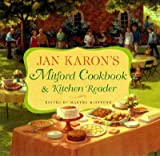 Jan Karons Mitford Cookbook and Kitchen Reader: Recipes from Mitford Cooks, Favorite Tales from Mitford Books [JAN KARONS MITFORD CKBK &]