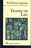 Treatise on Law (089526918X) by Thomas, Aquinas, Saint