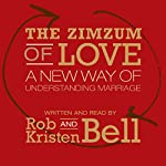 The Zimzum of Love: A New Way of Understanding Marriage | Rob Bell,Kristen Bell