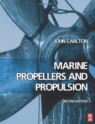Marine Propellers and Propulsion, Second Edition