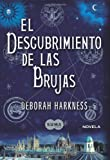 img - for El descubrimiento de las brujas (A Discovery of Witches: A Novel) (Spanish Edition) book / textbook / text book